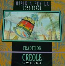MISIK A PEY LA: TRADITION CREOLE GWO-KA