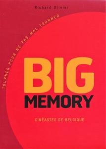 BIG MEMORY (CINÉASTES DE BELGIQUE) - VOLUME 1