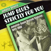 JUMP BLUES STRICTLY FOR YOU