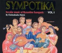 SYMPOTIKA VOL.I: SECULAR MUSIC OF BYZANTINE BANQUETS