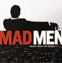 MAD MEN: MUSIC FROM THE SERIES VOL.1