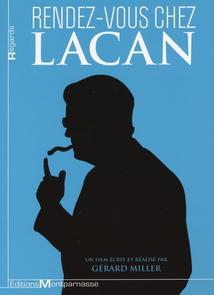 RENDEZ-VOUS CHEZ LACAN