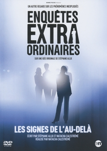 LES SIGNES DE L'AU-DELÀ - (ENQUÊTES EXTRAORDINAIRES)