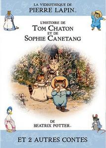 BEATRIX POTTER - L'HISTOIRE DE TOM CHATON ET DE SOPHIE...