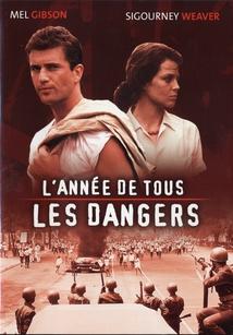 L'ANNÉE DE TOUS LES DANGERS