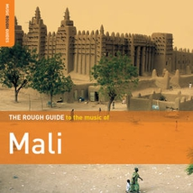THE ROUGH GUIDE TO THE MUSIC OF MALI (+ CD BY SAMBA TOURÉ)