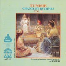 TUNISIE: CHANTS ET RYTHMES VOL. II
