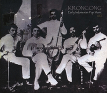 KRONCONG. EARLY INDONESIAN POP MUSIC VOL.1