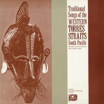 TRADITIONAL SONGS OF THE WESTERN TORRES STRAITS