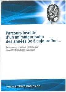 1 PARCOURS INSOLITE D'UN ANIMATEUR RADIO DES ANNÉES 80 A...