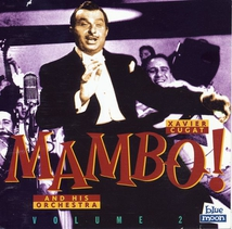 MAMBO !: XAVIER CUGAT AND HIS ORCHESTRA VOLUME 2, 1950-52