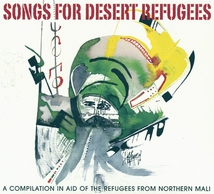 SONGS FOR DESERT REFUGEES