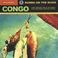 AFRICAN PEARLS 1: CONGO. RUMBA ON THE RIVER