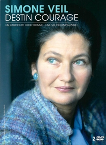 SIMONE VEIL, DESTIN COURAGE