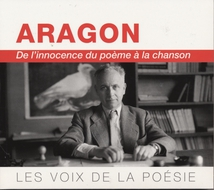 ARAGON : DE L'INNOCENCE DU POÈME À LA CHANSON