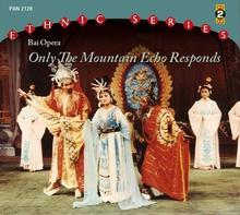 MUSIC OF THE BAI OPERA AND THE DAI OPERA IN YUNNAN PROVINCE