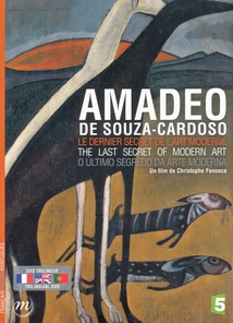 AMADEO DE SOUZA-CARDOSO, LE DERNIER SECRET DE L'ART MODERNE