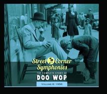 STREET CORNER SYMPHONIES:THE COMPLETE STORY OF DOO WOP VOL.8