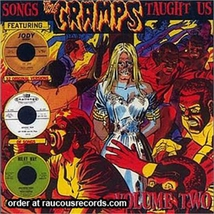 SONGS THE CRAMPS TAUGHT US - VOLUME TWO