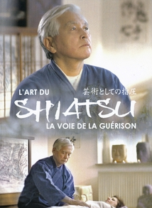 L' ART DU SHIATSU ou LA VOIE DE LA GUÉRISON