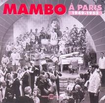 MAMBO À PARIS 1949-1953