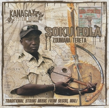 SOKU FOLA. TRADITIONAL STRING MUSIC FROM SEGOU, MALI