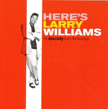 HERE'S LARRY WILLIAMS (THE SPECIALTY ROCK'N'ROLL RECORDINGS)