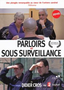 PARLOIRS / SOUS SURVEILLANCE