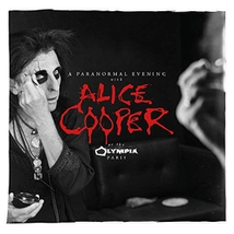 A PARANORMAL EVENING WITH ALICE COOPER AT THE OLYMPIA PARIS
