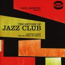 PAUL MURPHY - THE RETURN OF JAZZ CLUB