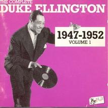 THE COMPLETE DUKE ELLINGTON 1947-1952, VOL.1