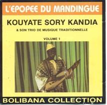 EPOPEE DU MANDINGUE: KOUYATE SORY KANDIA VOL.1