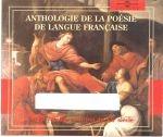 ANTHOLOGIE DE LA POÉSIE DE LANGUE FRANÇAISE
