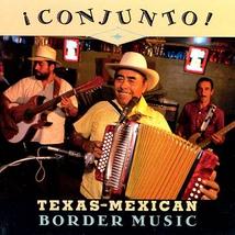CONJUNTO!: TEXAS-MEXICAN BORDER MUSIC, VOL.1