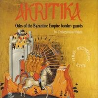 AKRITIKA: ODES OF THE BYZANTINE EMPIRE BORDER-GUARDS