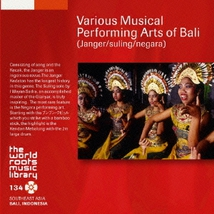 VARIOUS MUSICAL PERFORMING ARTS OF BALI