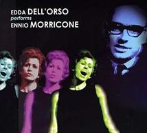 EDDA DELL'ORSO PERFOMS ENNIO MORRICONE
