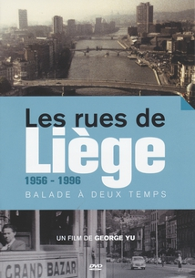 LES RUES DE LIÈGE, 1956-1996