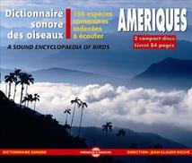 DICTIONNAIRE SONORE DES OISEAUX D'AMERIQUES : 198 ESPÈCES CO