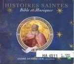 HISTOIRES SAINTES: BIBLE ET MUSIQUES