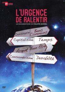 L'URGENCE DE RALENTIR