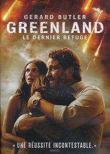 GREENLAND : LE DERNIER REFUGE