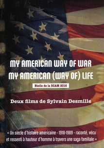 MY AMERICAN WAY OF WAR / MY AMERICAN (WAY OF) LIFE