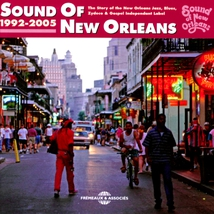 SOUND OF NEW ORLEANS, 1992-2005