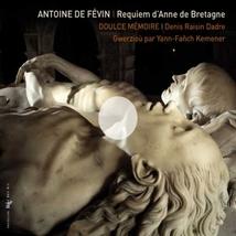 REQUIEM D'ANNE DE BRETAGNE