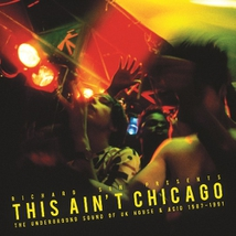 THIS AIN'T CHICAGO (THE UNDERGROUND SOUND OF UK HOUSE & ACID