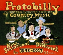 PROTOBILLY. THE MINSTREL & TIN PAN ALLEY DNA OF COUNTRY MUS.