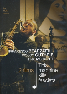 FRANCESCO BEARZATTI - WOODY GUTHRIE, TINA MODOTTI