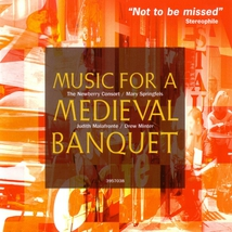 IL SOLAZZO, MUSIC FOR A MEDIEVAL BANQUET