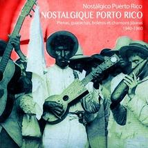 NOSTALGIQUE PORTO RICO: PLENAS, GUARACHAS, BOLÉROS ET ...
